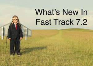 What's New In fast Track 7.2