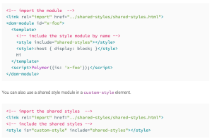 Example from Polymer documentation to apply shared-styles for the global branding and then define local styles directly in the element